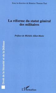LA REFORME DU STATUT GENERAL DES MILITAIRES