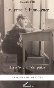 YEUX DE L'INNOCENCE UN ENFANT SOUS L'OCCUPATION