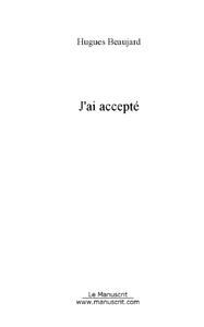 J'AI ACCEPTE