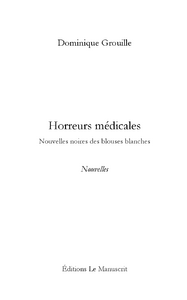 HORREURS MEDICALES