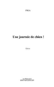 UNE JOURNEE DE CHIEN!