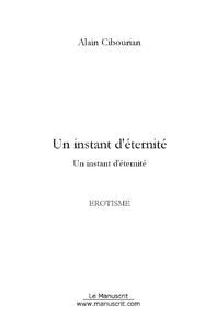 UN INSTANT D'ETERNITE