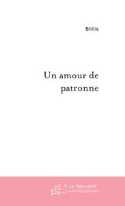 UN AMOUR DE PATRONNE