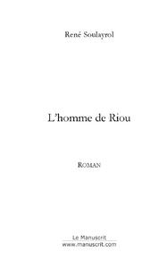 L'HOMME DE RIOU