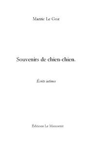"""SOUVENIRS DE """"CHIEN-CHIEN"""""""