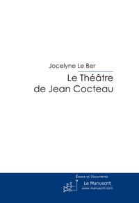 LE THEATRE DE JEAN COCTEAU