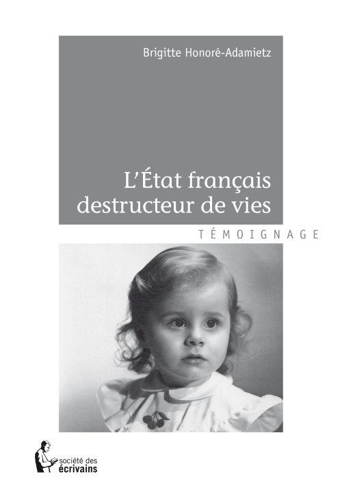 L ETAT FRANCAIS DESTRUCTEUR DE VIES