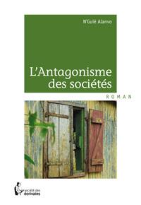 L ANTAGONISME DES SOCIETES