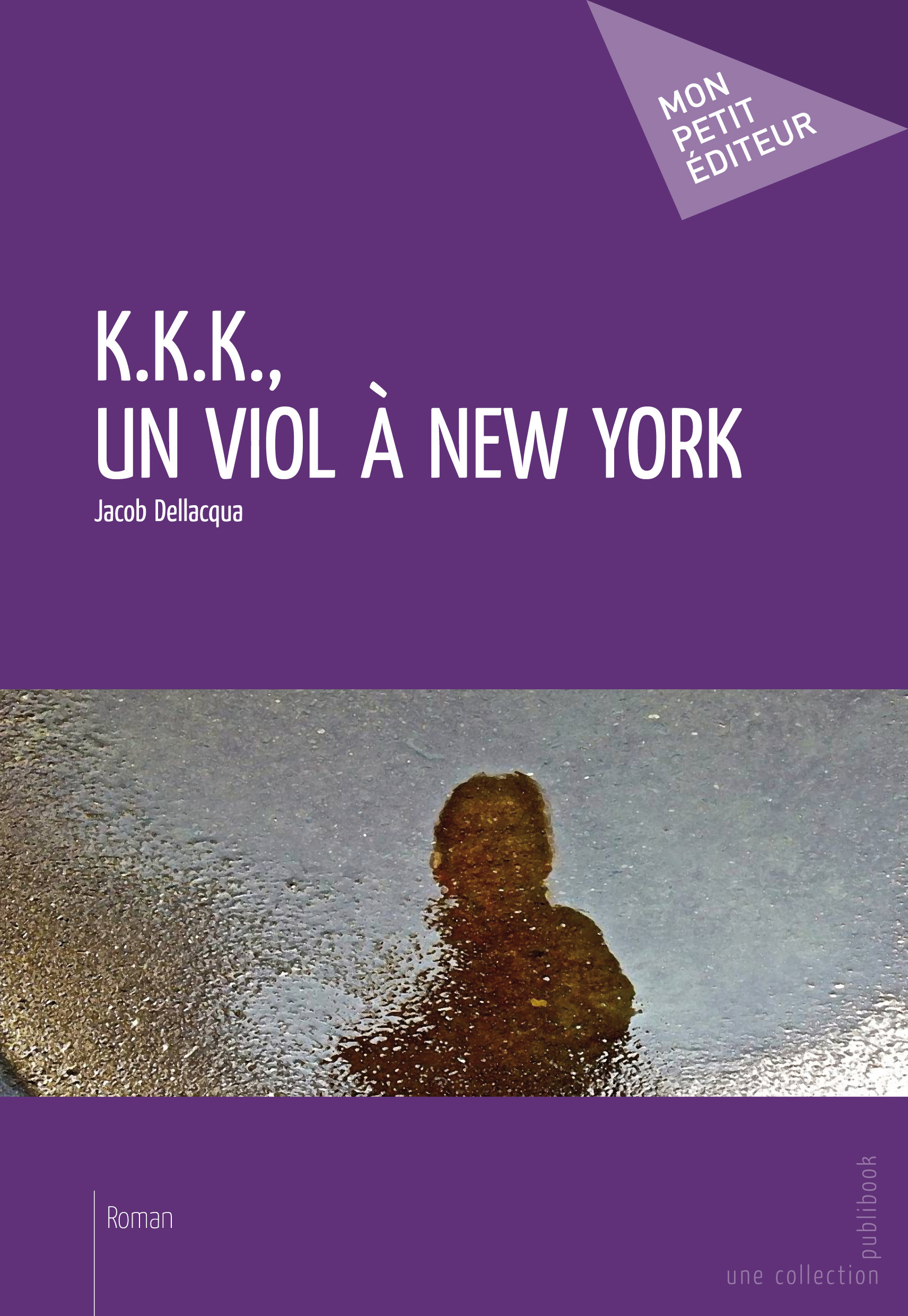 K.K.K., UN VIOL A NEW YORK