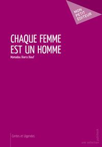 CHAQUE FEMME EST UN HOMME