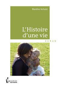 L HISTOIRE D'UNE VIE