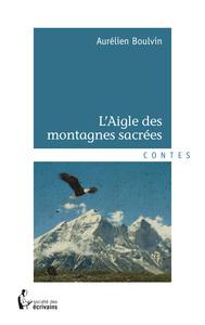 L'AIGLE DES MONTAGNES SACREES