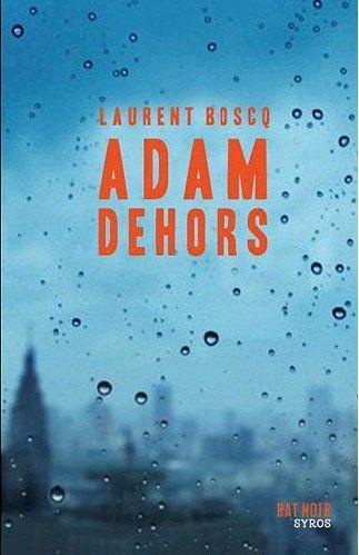 ADAM DEHORS