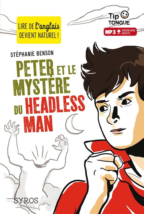 PETER ET LE MYSTERE DU HEADLESS MAN (L+MP3)