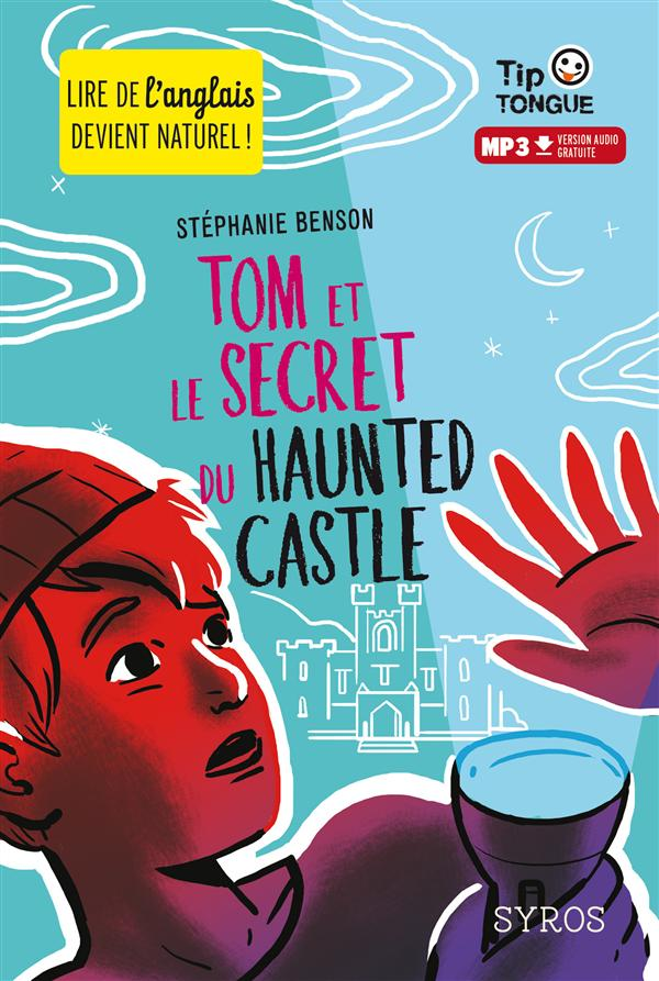TOM ET LE SECRET DU HAUNTED CASTLE (L+MP3)