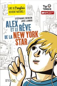 ALEX ET LE REVE DE LA NEW YORK STAR