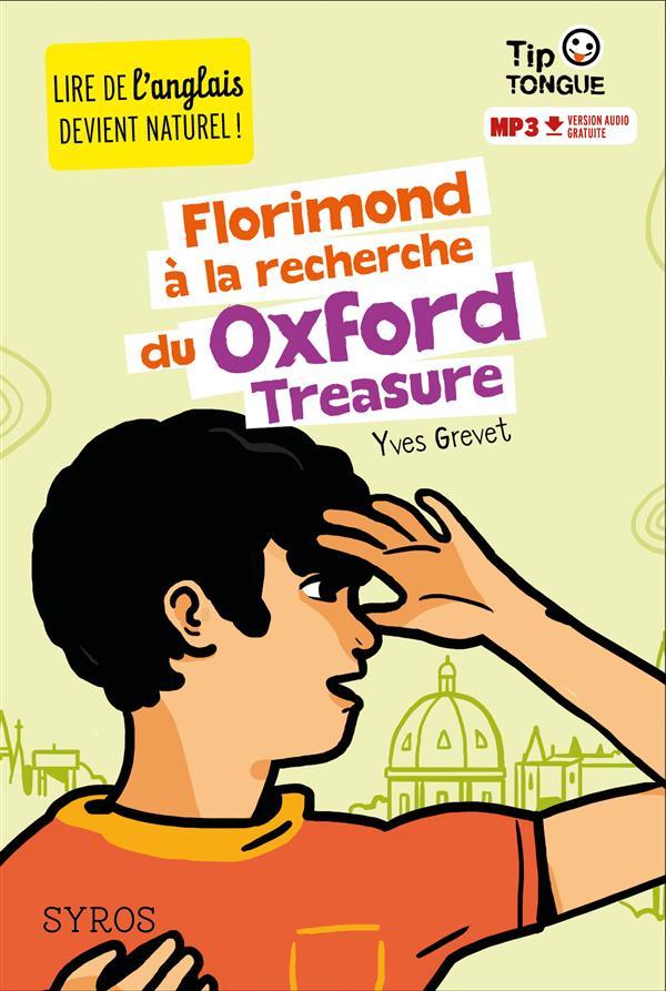 TIP TONGUE - FLORIMOND A LA RECHERCHE DU OXFORD TREASURE