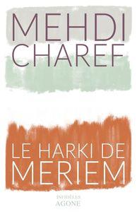 HARKI DE MERIEM (LE)-