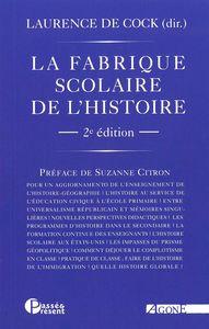FABRIQUE SCOLAIRE DE L'HISTOIRE (LA)
