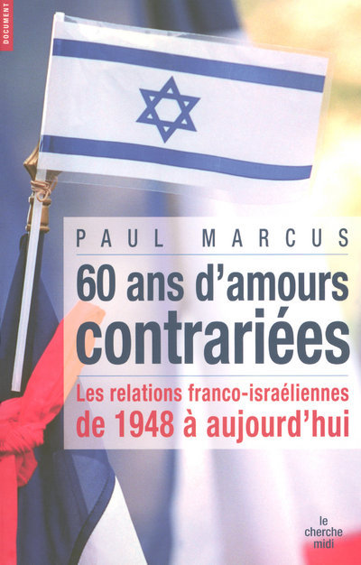 60 ANS D'AMOURS CONTRARIEES