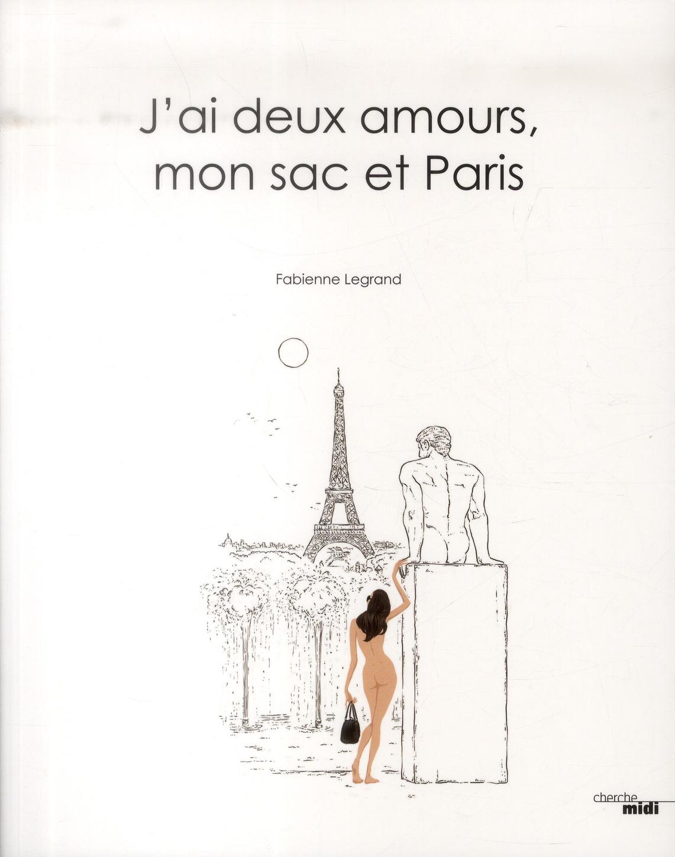 J'AI DEUX AMOURS, MON SAC ET PARIS