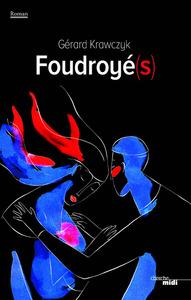 FOUDROYE(S)