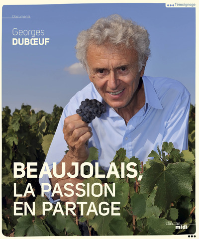 BEAUJOLAIS, A SHARED PASSION (VERSION ANGLAISE)