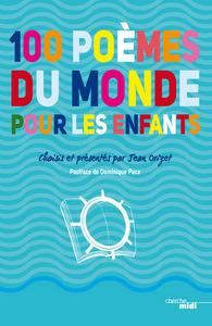 100 POEMES DU MONDE POUR LES ENFANTS