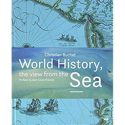 WORLD HISTORY, THE VIEW FROM THE SEA