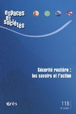 ESPACES ET SOCIETES 118 -  SECURITE ROUTIERE