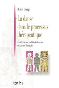 DANSE DANS LE PROCESSUS THERAPEUTIQUE (LA)