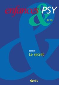 ENFANCES & PSY 039 - LE SECRET