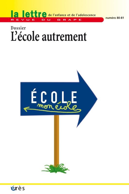 GRAPE 80 -81 - L'ECOLE AUTREMENT