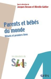 PARENTS ET BEBES DU MONDE - RITUELS ET PREMIERS LIENS