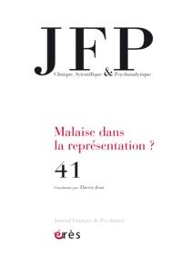 JFP 41 - MALAISE DANS LA REPRESENTATION ?