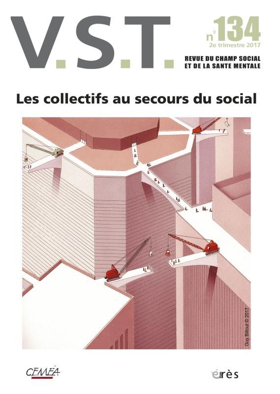 VST 134 - LES COLLECTIFS AU SECOURS DU SOCIAL