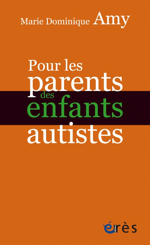 POUR LES PARENTS DES ENFANTS AUTISTES