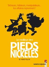 LE MEILLEUR DES PIEDS NICKELES - TOME 03