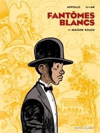 FANTOMES BLANCS - TOME 01