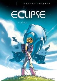ECLIPSE - TOME 01