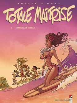 TOTALE MAITRISE - TOME 03