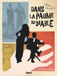 DANS LA PAUME DU DIABLE - TOME 02