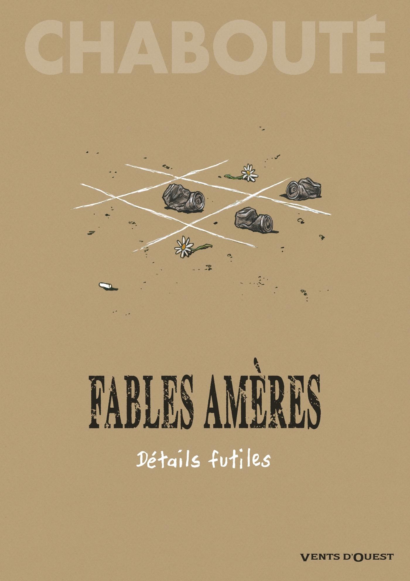 FABLES AMERES - TOME 02 - DETAILS FUTILES