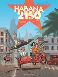 HABANA 2150 - TOME 01