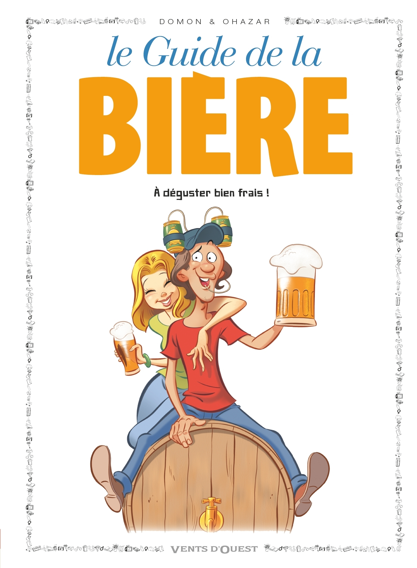 LES GUIDES EN BD - TOME 50 - LA BIERE