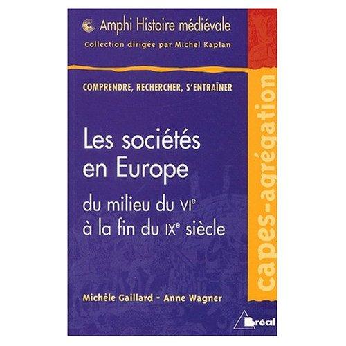 LES SOCIETES EN EUROPE VI-IX SIECLE