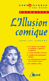 L ILLUSION COMIQUE - CORNEILLE