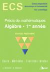PRECIS DE MATHS ECS - ALGEBRE 1ERE ANNEE
