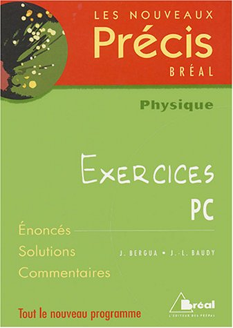 NOUVEAUX PRECIS EXERCICES PHYSIQUE PC