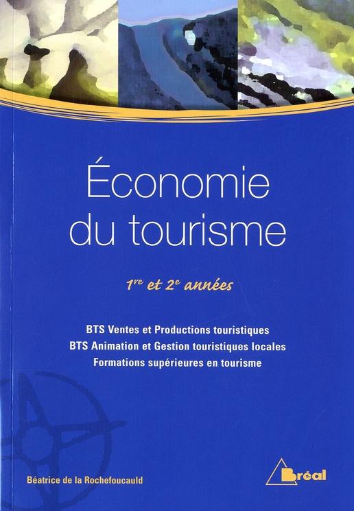 ECONOMIE DU TOURISME (BTS VPT-AGTL) (NE)